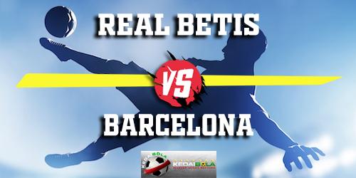 Prediksi Real Betis vs Barcelona 18 Maret 2019
