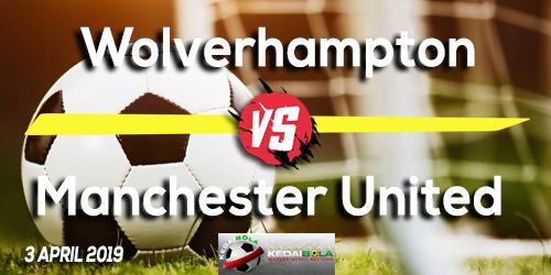 Prediksi Wolverhampton vs Manchester United 3 April 2019