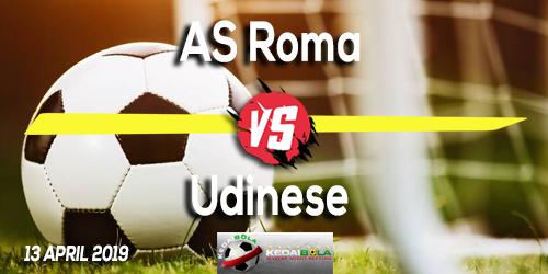 Prediksi AS Roma vs Udinese 13 April 2019
