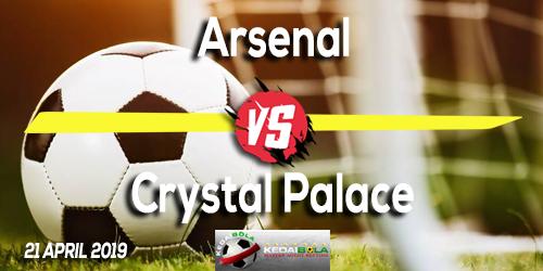 Prediksi Arsenal vs Crystal Palace 21 April 2019