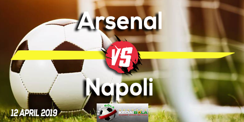 Prediksi Arsenal vs Napoli 12 April 2019