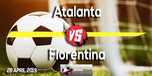 Prediksi Atalanta vs Fiorentina 26 April 2019