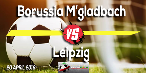 Prediksi Borussia M'gladbach vs Leipzig 20 April 2019