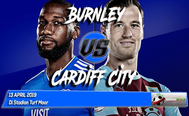 Prediksi Burnley vs Cardiff City 13 April 2019