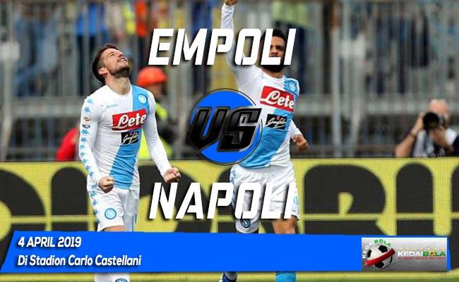 Prediksi Empoli vs Napoli 4 April 2019