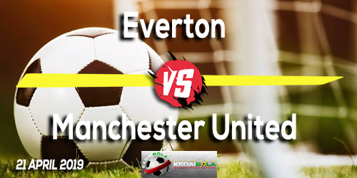 Prediksi Everton vs Manchester United 21 April 2019