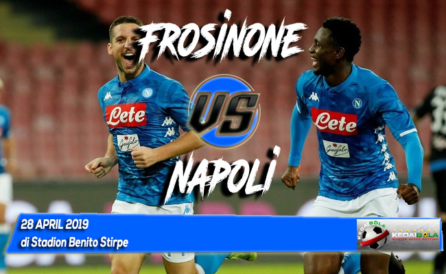 Prediksi Frosinone vs Napoli 28 April 2019