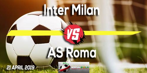 Prediksi Inter Milan vs AS Roma 21 April 2019