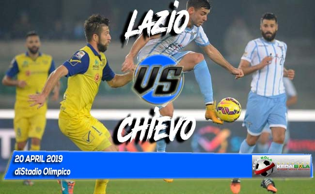 Prediksi Lazio vs Chievo 20 April 2019