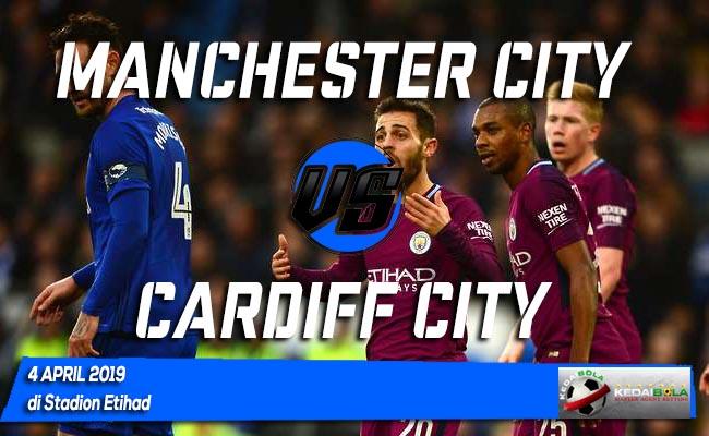 Prediksi Manchester City vs Cardiff City 4 April 2019