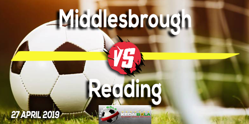 Prediksi Middlesbrough vs Reading 27 April 2019