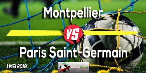 Prediksi Montpellier vs Paris Saint-Germain 1 Mei 2019