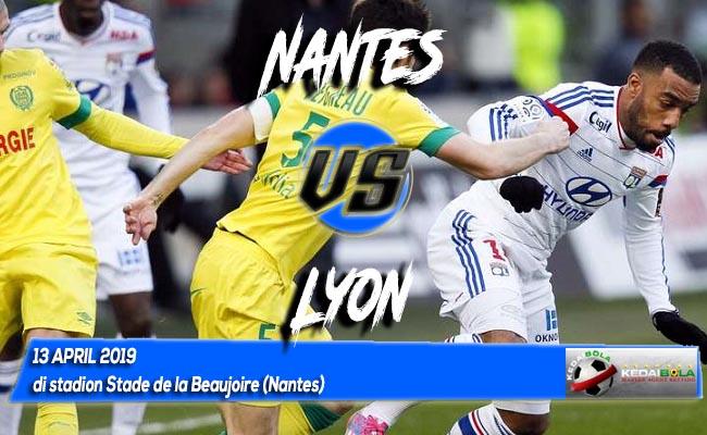Prediksi Nantes vs Lyon 13 April 2019