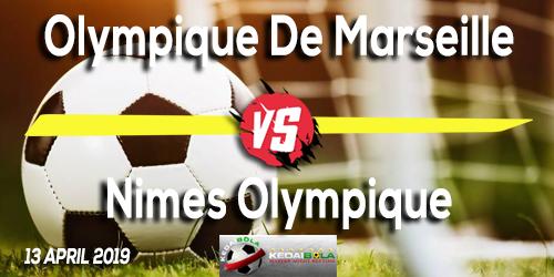 Prediksi Olympique De Marseille vs Nimes Olympique 13 April 2019