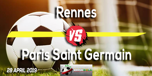 Prediksi Rennes vs Paris Saint Germain 28 April 2019