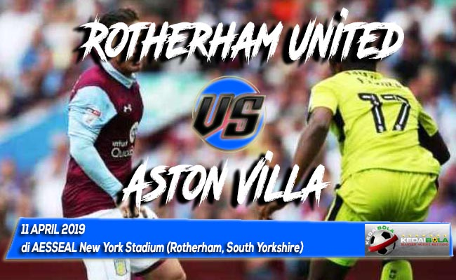 Prediksi Rotherham United vs Aston Villa 11 April 2019