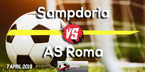 Prediksi Sampdoria vs AS Roma 7 April 2019