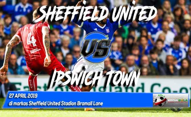 Prediksi Sheffield United vs Ipswich Town 27 April 2019