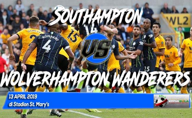 Prediksi Southampton vs Wolverhampton Wanderers 13 April 2019