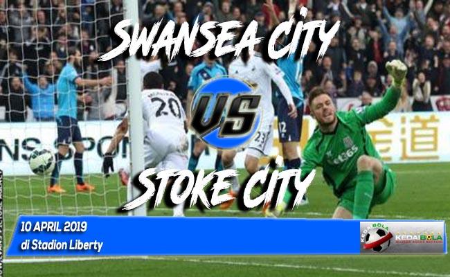 Prediksi Swansea City vs Stoke City 10 April 2019