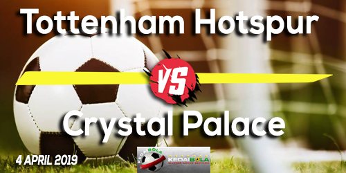 Prediksi Tottenham Hotspur vs Crystal Palace 4 April 2019