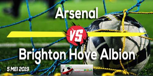 Prediksi Arsenal vs Brighton Hove Albion 5 Mei 2019