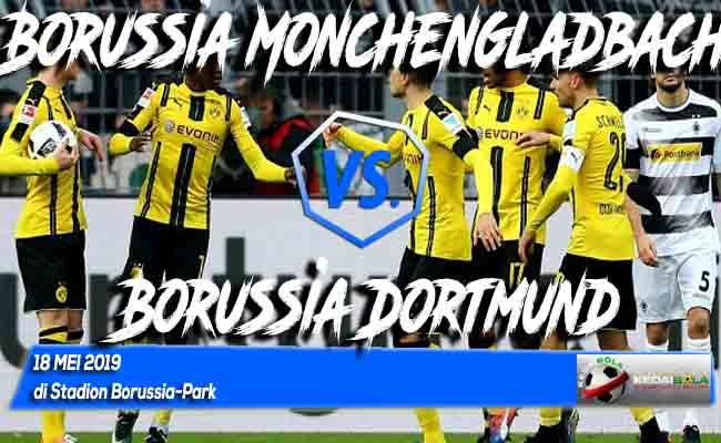 Prediksi Borussia Monchengladbach vs Borussia Dortmund 18 Mei 2019