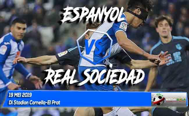 Prediksi Espanyol vs Real Sociedad 19 Mei 2019
