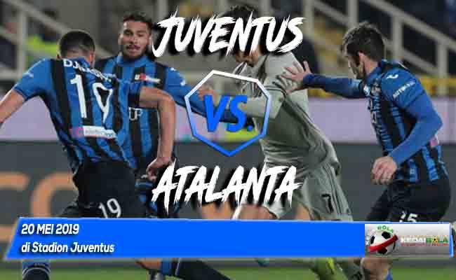 Prediksi Juventus vs Atalanta 20 Mei 2019