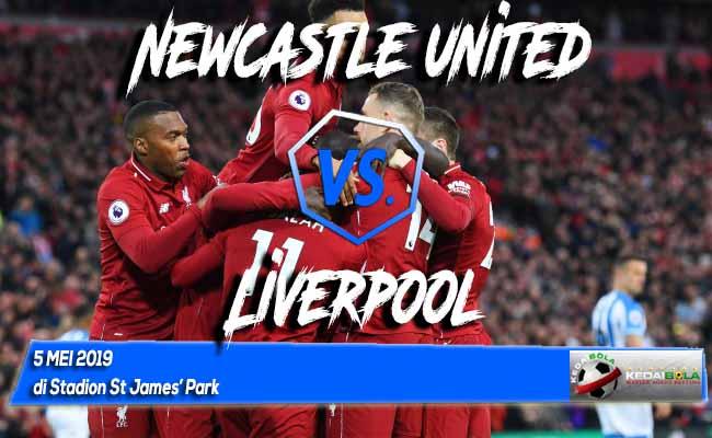 Prediksi Newcastle united vs Liverpool 5 Mei 2019