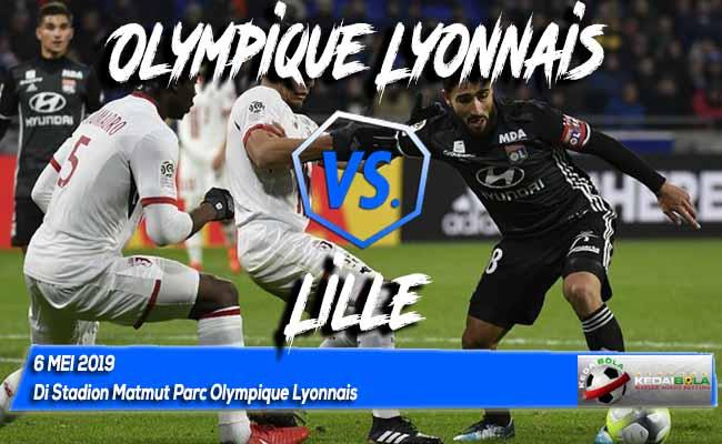 Prediksi Olympique Lyonnais vs Lille 6 Mei 2019