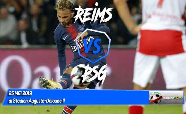 Prediksi Reims vs PSG 25 Mei 2019