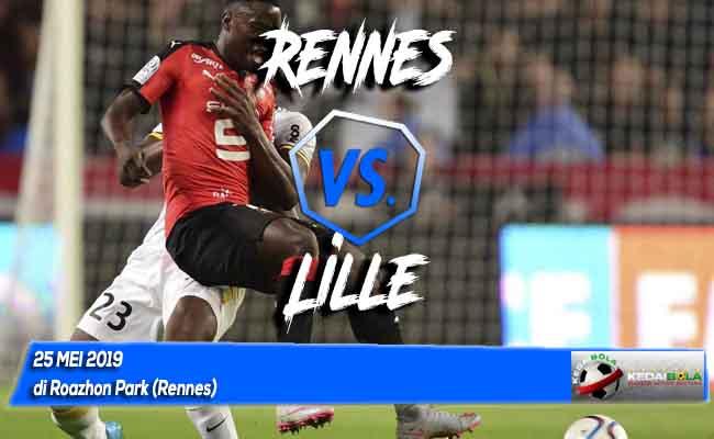 Prediksi Rennes vs Lille 25 Mei 2019