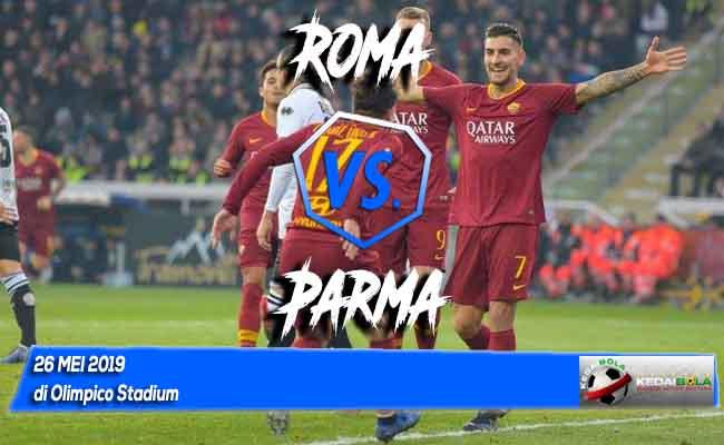 Prediksi Roma vs Parma 26 Mei 2019