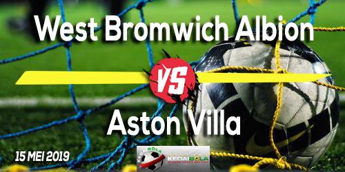Prediksi West Bromwich Albion vs Aston Villa 15 Mei 2019