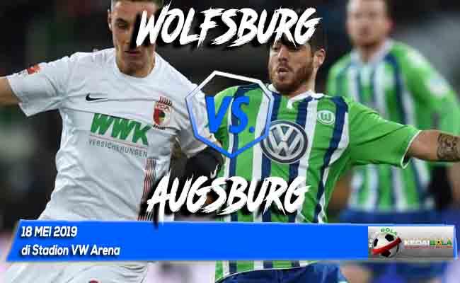 Prediksi Wolfsburg vs Augsburg 18 Mei 2019