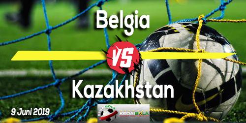 Prediksi Belgia vs Kazakhstan 9 Juni 2019