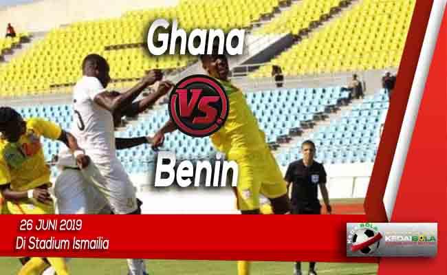 Prediksi Ghana vs Benin 26 Juni 2019