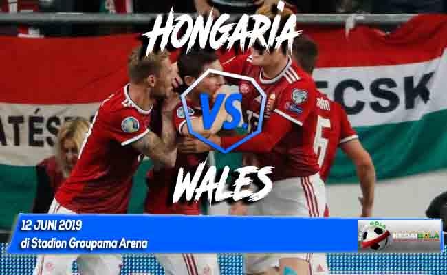 Prediksi Hongaria vs Wales 12 Juni 2019