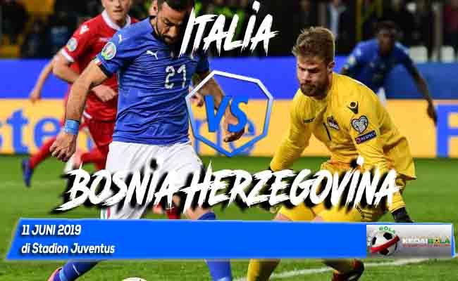 Prediksi Italia vs Bosnia Herzegovina 11 Juni 2019