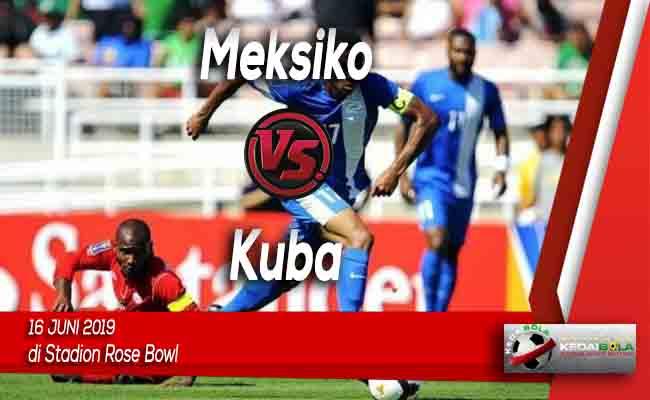 Prediksi Meksiko vs Kuba 16 Juni 2019