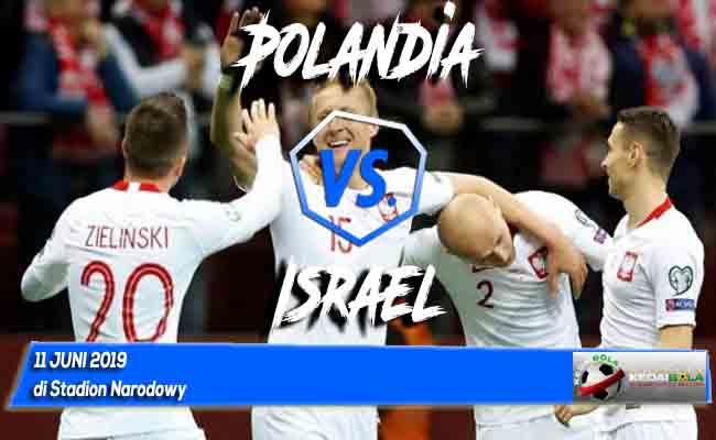 Prediksi Polandia vs Israel 11 Juni 2019