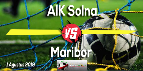 Prediksi AIK Solna vs Maribor 1 Agustus 2019