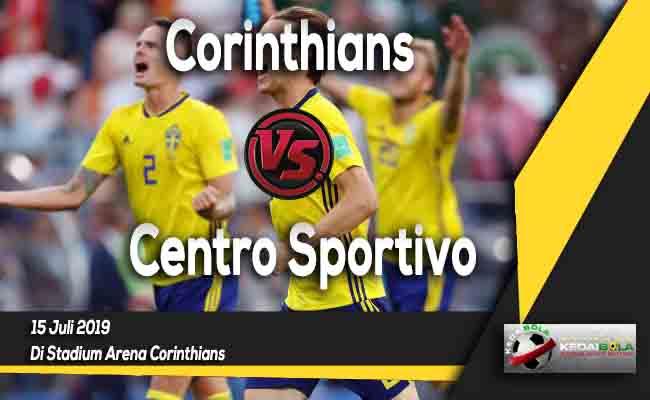 Prediksi Corinthians vs Centro Sportivo 15 Juli 2019