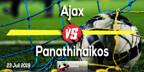 Prediksi Ajax vs Panathinaikos 23 Juli 2019