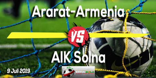 Prediksi Ararat-Armenia vs AIK Solna 9 Juli 2019