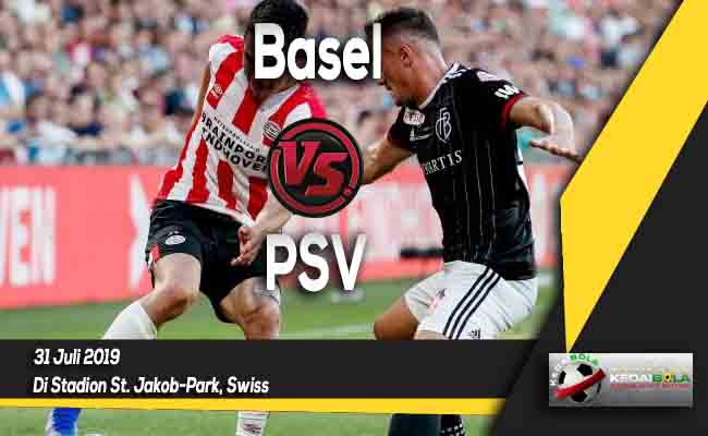 Prediksi Basel vs PSV 31 Juli 2019