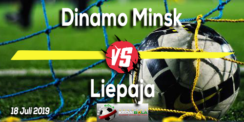 Prediksi Dinamo Minsk vs Liepaja 18 Juli 2019