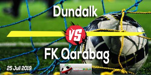 Prediksi Dundalk vs FK Qarabag 25 Juli 2019