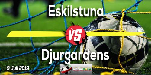 Prediksi Eskilstuna vs Djurgardens 9 Juli 2019